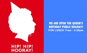 open queen's birthday monday for lunch